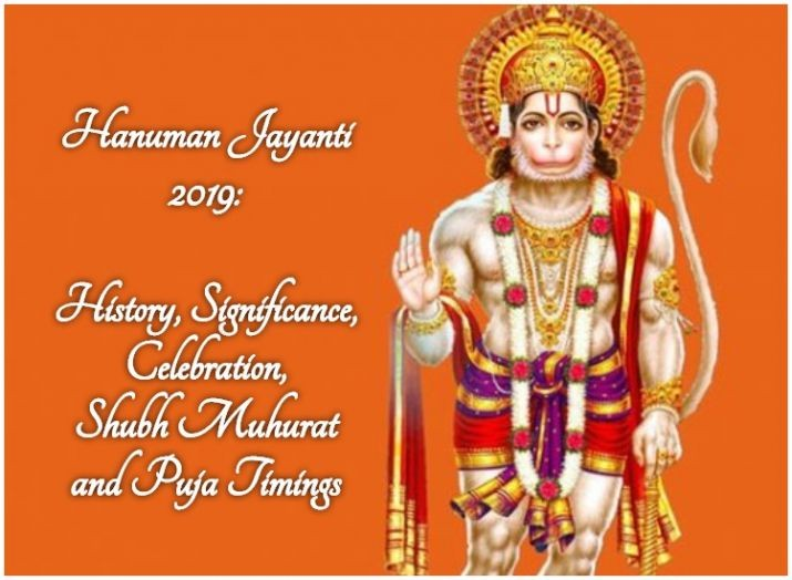 Hanuman Jayanti 2019: History, Significance, Celebration, Shubh Muhurat and Puja Timings