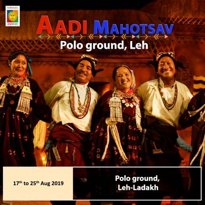 "9-Day National Tribal Festival ""Aadi Mahotsav"" ready for A Colourful Start at Leh-Ladakh on 17th Aug"