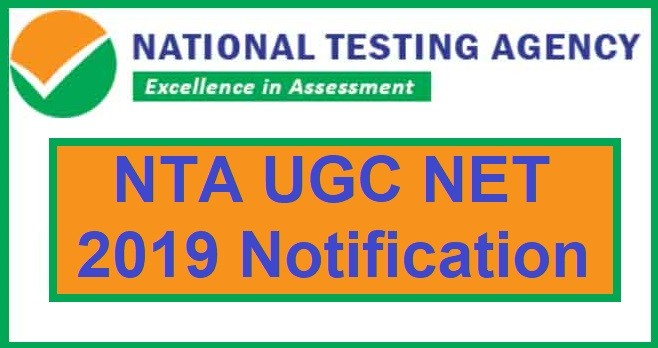NTA UGC-NET June 2019 notification out today, check full details