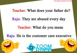 Teacher: What do your fathers do, Raju: They say abuses every day…