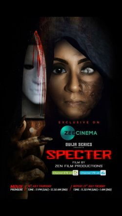 "Zen Film Productions ""SPECTER"" Saga Presents a Suspenseful Take In Psychological Horror"