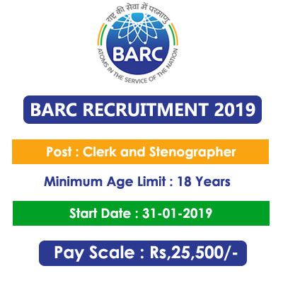 BARC Recruitment 2019 – Apply Online for 60 Clerk and Stenographer Posts
