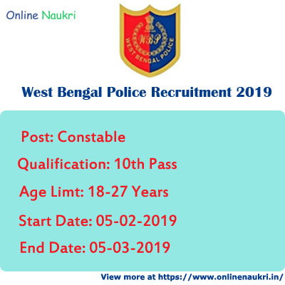 West Bengal Police Recruitment 2019 – Apply Online for 8419 Constable Posts