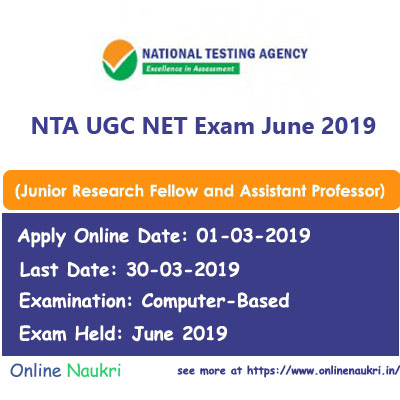 NTA UGC NET Exam June 2019 – Apply Online for Junior Research Fellow and Assistant Professor Posts