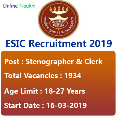 ESIC Recruitment 2019 – Apply Online for 1934 Stenographer and Upper Division Clerk Posts