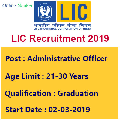 LIC Recruitment 2019 – Apply Online for 590 Assistant Administrative Officer Posts