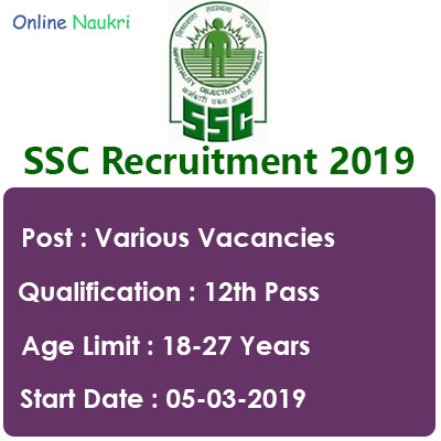 SSC Recruitment 2019 – Apply Online CHSL (10+2) Exam for Clerk, DEO and Other Posts