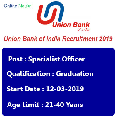 Union Bank of India Recruitment 2019 – Apply Online for 181 Specialist Officer Vacancies